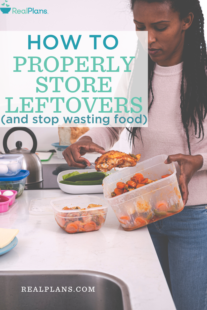 How to properly store leftovers and stop wasting food.
